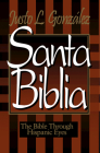 Santa Biblia: The Bible Through Hispanic Eyes Spanish Cover Image