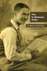 The In-Between Artist: The Story of Tony D'Orazi Cover Image