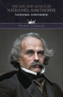 The Life and Genius of Nathaniel Hawthorne Cover Image