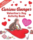 Curious George's Valentine's Day Activity Book Cover Image