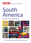 Berlitz Language: South America Phrase Book & Dictionary: Brazilian Portuguese, Latin American Spanish, Mexican Spanish & Quechua (Berlitz Phrasebooks) Cover Image