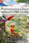 Multispecies Cities: Solarpunk Urban Futures Cover Image