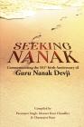 Seeking Nanak: Commemorating the 551st Birth Anniversary of Guru Nanak Devji Cover Image