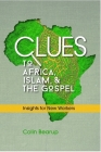 Clues to Africa, Islam, and the Gospel: Insights for New Workers Cover Image