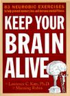 Keep Your Brain Alive: 83 Neurobic Exercises to Help Prevent Memory Loss and Increase Mental Fitness Cover Image