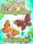 Butterfly Colour By Number Coloring Book For Kids: Large Print Color By Number Butterflies Kids Coloring Book (Beautiful Kids Coloring Books) Cover Image