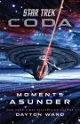 Star Trek: Coda: Book 1: Moments Asunder (Star Trek ) Cover Image