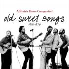 Old Sweet Songs Lib/E: A Prairie Home Companion, 1974-1976 Cover Image