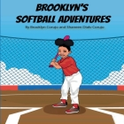 Brooklyn's Softball Adventures Cover Image