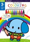 Play Smart Step-by-Step Coloring Age 3+: An At-home Proven Introduction to Coloring!  Cover Image