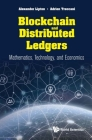 Blockchain and Distributed Ledgers: Mathematics, Technology, and Economics Cover Image