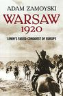 Warsaw 1920: Lenin's Failed Conquest of Europe Cover Image