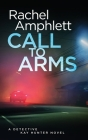 Call to Arms: A Detective Kay Hunter crime thriller Cover Image