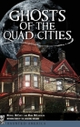 Ghosts of the Quad Cities Cover Image