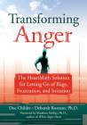 Transforming Anger: The Heartmath Solution for Letting Go of Rage, Frustration, and Irritation Cover Image