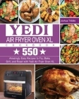 Yedi Air Fryer Oven XL Cookbook Cover Image