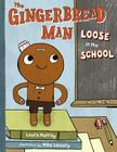 The Gingerbread Man Loose in the School Cover Image