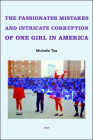 The Passionate Mistakes and Intricate Corruption of One Girl in America Cover Image
