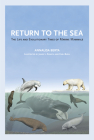 Return to the Sea: The Life and Evolutionary Times of Marine Mammals Cover Image