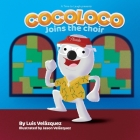 Cocoloco Joins The Choir Cover Image