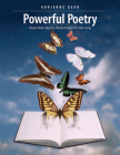 Powerful Poetry: Read, Write, Rejoice, Recite Poetry All Year Long Cover Image