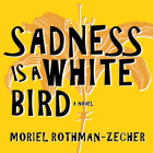Sadness Is a White Bird Cover Image