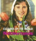 Netherlands (Cultures of the World #10) Cover Image