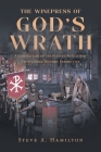 The Winepress of God's Wrath: A Commentary on the Book of Revelation From a Near-Historic Perspective Cover Image