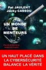 Un Monde de Menteurs Cover Image