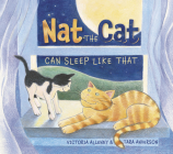 Nat the Cat Can Sleep Like That Cover Image