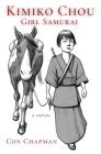 Kimiko Chou, Girl Samurai Cover Image