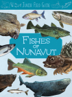 Junior Field Guide: Fishes of Nunavut: English Edition Cover Image