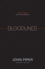 Bloodlines: Race, Cross, and the Christian Cover Image