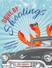 Drive By Shootings Cover Image