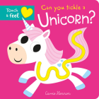 Can you tickle a unicorn? (Touch Feel & Tickle!) Cover Image