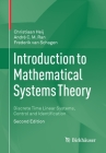 Introduction to Mathematical Systems Theory: Discrete Time Linear Systems, Control and Identification Cover Image