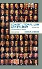 Constitutional Law and Politics: Civil Rights and Civil Liberties Cover Image