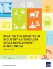 Reaping the Benefits of Industry 4.0 Through Skills Development in Indonesia Cover Image