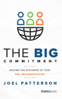 The Big Commitment: Solving the Mysteries of Your Erp Implementation Cover Image