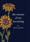The Mosaic of My Becoming Cover Image