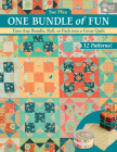 One Bundle of Fun: Turn Any Bundle, Roll, or Pack Into a Great Quilt Cover Image