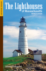 The Lighthouses of Massachusetts (Lighthouse Treasury) Cover Image