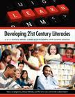 Developing 21st Century Literacies: A K-12 School Library Curriculum Blueprint with Sample Lessons Cover Image