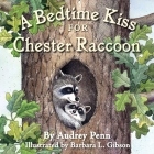 A Bedtime Kiss for Chester Raccoon (The Kissing Hand Series) Cover Image