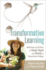 Transformative Learning: Reflections on 30 Years of Head, Heart, and Hands at Schumacher College Cover Image