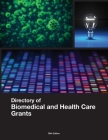 Directory of Biomedical and Health Care Grants Cover Image