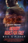 Nobody Rides for Free: An Angus Green Novel Cover Image