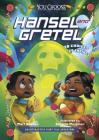 Hansel and Gretel: An Interactive Fairy Tale Adventure (You Choose: Fractured Fairy Tales) Cover Image
