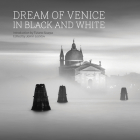 Dream of Venice in Black and White Cover Image