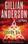 A Vision of Fire: Book 1 of the Earthend Saga Cover Image